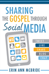 Sharing the Gospel Through Social Media