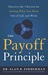 The Payoff Principle by Alan R. Zimmerman