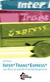 Inter*Trans*Express* by Ika Elvau