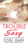 The Trouble With Sexy (Rock Canyon Romance, #0.5)