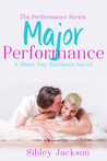 Major Performance (Performance #3)