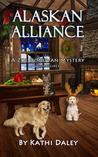 Alaskan Alliance (Zoe Donovan Mystery #12)