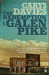 The Redemption of Galen Pike