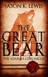 The Great Bear (The Adarna Chronicles, #3)