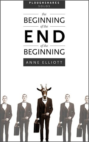 The Beginning of the End of the Beginning (Ploughshares Solos Book 34)
