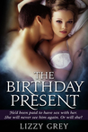 The Birthday Present by Lizzy Grey