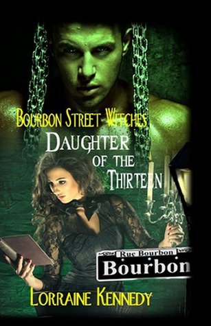 Daughter of the Thirteen (Bourbon Street Witches #1)