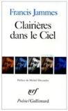 Clairières Dans Le Ciel, 1902 1906: En Dieu, Tristesses, Le Poète Et Sa Femme. Poésies Diverses, L'église Habillée De Feuilles