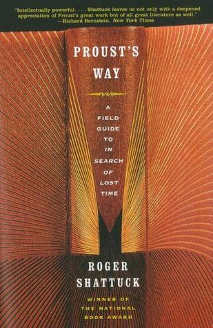 Proust's Way: A Field Guide to In Search of Lost Time