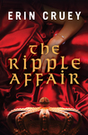 The Ripple Affair (The Ripple Affair #1)