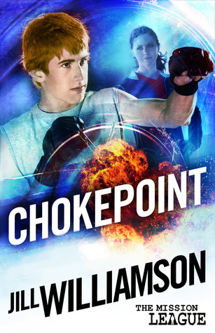 Chokepoint(The Mission League 1.5)