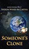 Someone's Clone (Alysian Universe, #7)