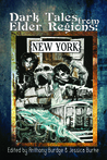 Dark Tales from Elder Regions: New York