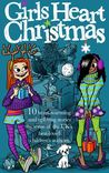 Girls Heart Christmas by Jo Cotterill