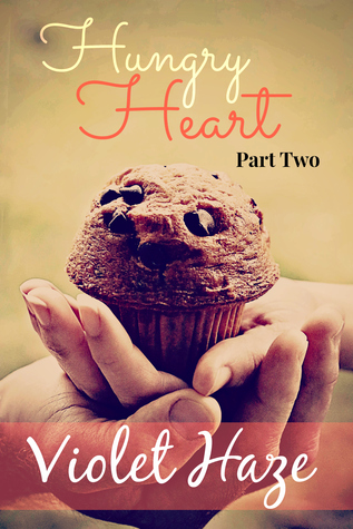 Hungry Heart: Part Two