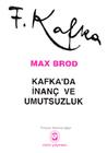 Kafka'da İnanç ve Umutsuzluk
