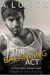 The Balancing Act (52 First Dates, #4)