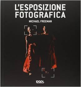 L'esposizione fotografica: La guida professionale per ottenere immagini perfette