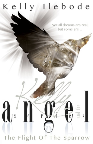 Flight of the Sparrow (Kelly and the Angel #2)