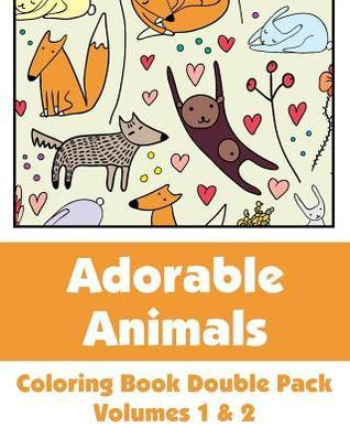 Adorable Animals Coloring Book Double Pack (Volumes 1 & 2)