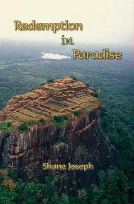 Redemption in Paradise by Shane Joseph