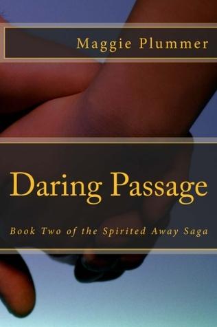 Daring Passage(Spirited Away 2)