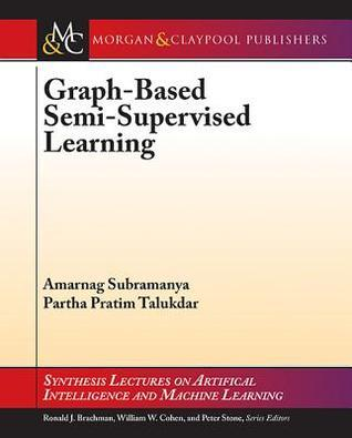 Graph-Based Semi-Supervised Learning