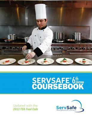 Servsafe Coursebook with Answer Sheet 6th Edition Revised