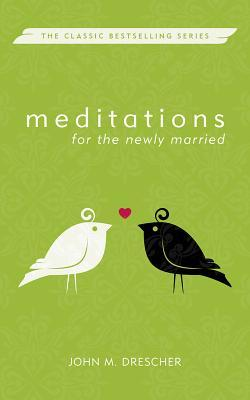 Meditations for the Newly Married, Revised