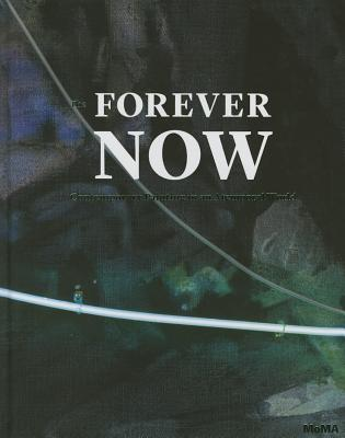 Forever Now: Painting in the New Millennium