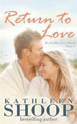 Return to Love (Endless Love #2)