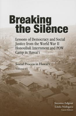 Breaking the Silence: Lessons of Democracy and Soc...