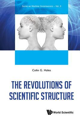 The Revolutions of Scientific Structure