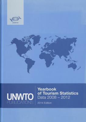 Yearbook of Tourism Statistics: 66th Ed. (2008-2012) 2014