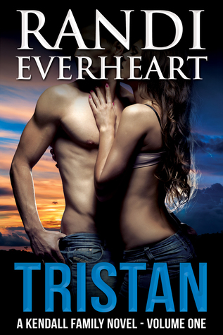 Tristan(A Kendall Family Novel 1)