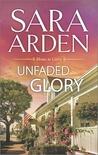 Unfaded Glory (Home to Glory, #2)