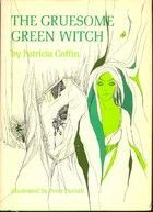 The Gruesome Green Witch