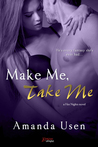Make Me, Take Me (Hot Nights, #3)
