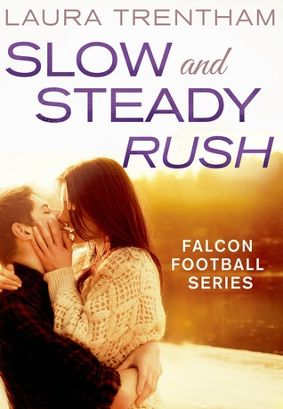 Slow and Steady Rush by Laura Trentham