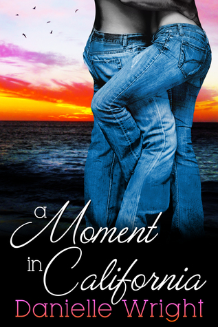 A Moment in California (Book 2 of Moments)
