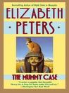 The Mummy Case (An Amelia Peabody Mystery, No.3)
