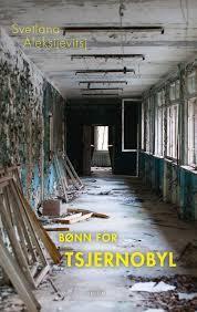 Bønn for Tsjernobyl: en fremtidskrønike