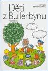 Děti z Bullerbynu by Astrid Lindgren