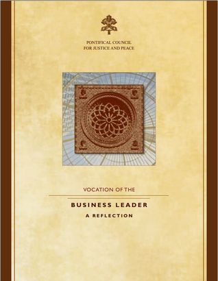 The Vocation of the Business Leader
