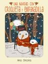 Una Navidad con Croqueta y Empanadilla by Ana Oncina