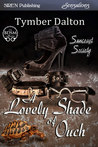A Lovely Shade of Ouch (Suncoast Society, #11)