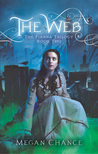 The Web by Megan Chance