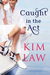 Caught in the Act (The Davenports, #2) by Kim Law