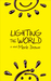 Lighting the World by Merle Drown