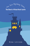 The Ghost of Black Rock Castle (The Jess Mystery Series, Book 1)